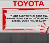 Đại lý và chi nhánh đại lý Toyota tại Hà Nội tạm thời đóng cửa phòng trưng bày và xưởng dịch vụ